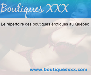 Boutiques XXX - le réépertoire des boutiques érotiques au Québec